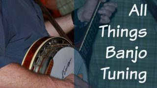 The Ultimate guide to Banjo Tuning For Beginners