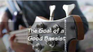 Goal of Bass guitar player