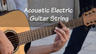 The Complete Guide to Acoustic Electric Guitar Strings
