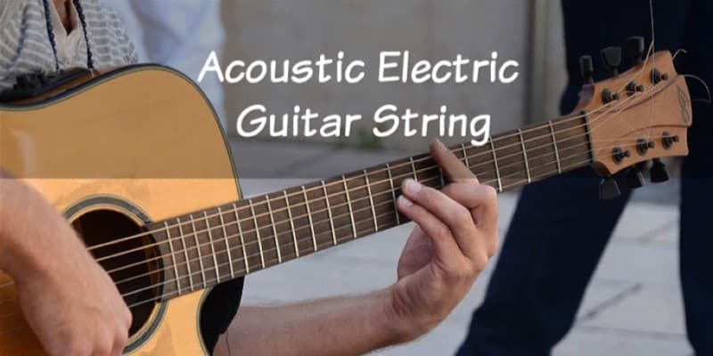 Acoustic Electric Guitar Strings