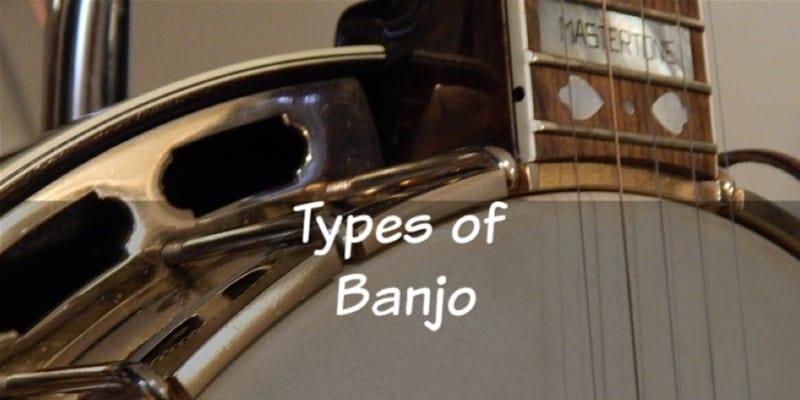 Types of Banjo