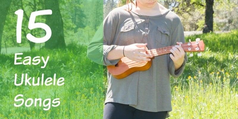 Easy Ukulele Songs For Beginners: 4 chords for 15 songs - StringVibe