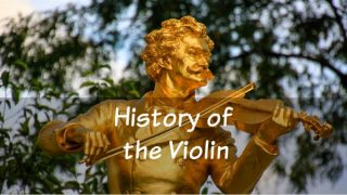 The History of the Violin and Fiddle