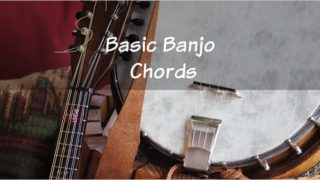 Easy Five String Banjo Chords all Beginners Should Learn