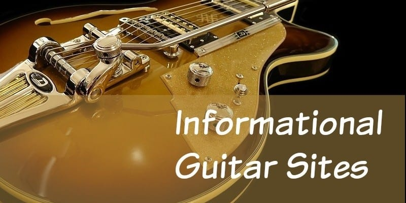 Informational Guitar Sites
