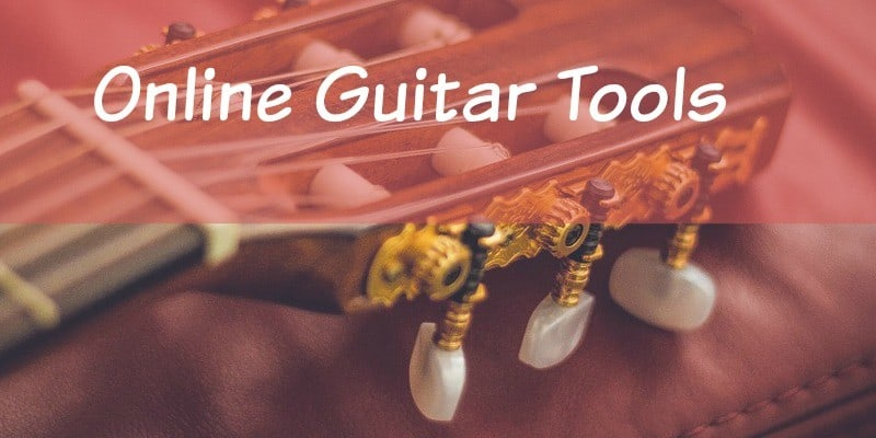 Best Online Guitar Tools