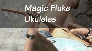 Why Magic Fluke Ukuleles are in a Class All Their Own