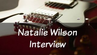 Guitar Technique Before Speed: Interview with Natalie Wilson