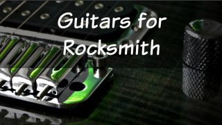 The Best Guitar For Rocksmith – That Won't Be Replaced After the Game