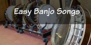 Easy Banjo Songs
