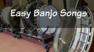 Easy Banjo Songs For Beginners – Picking In No Time!