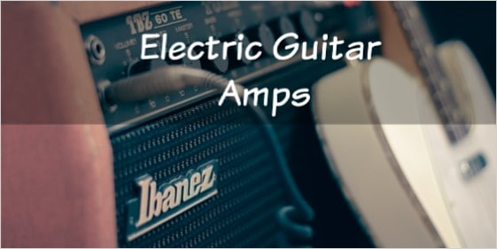 Electric Guitar Amps for Beginners