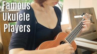 10 Famous Ukulele Players You Should Know