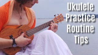 The Perfect Ukulele Practice Routine