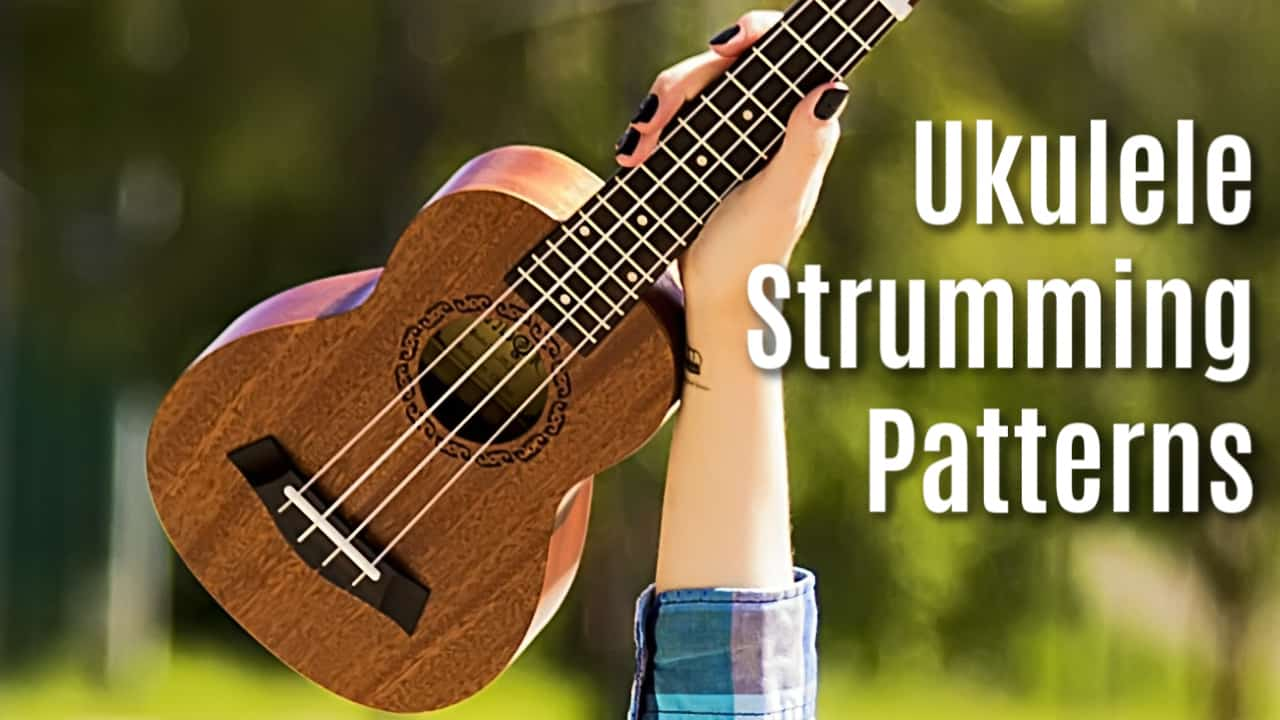 Ukulele Strumming Patterns