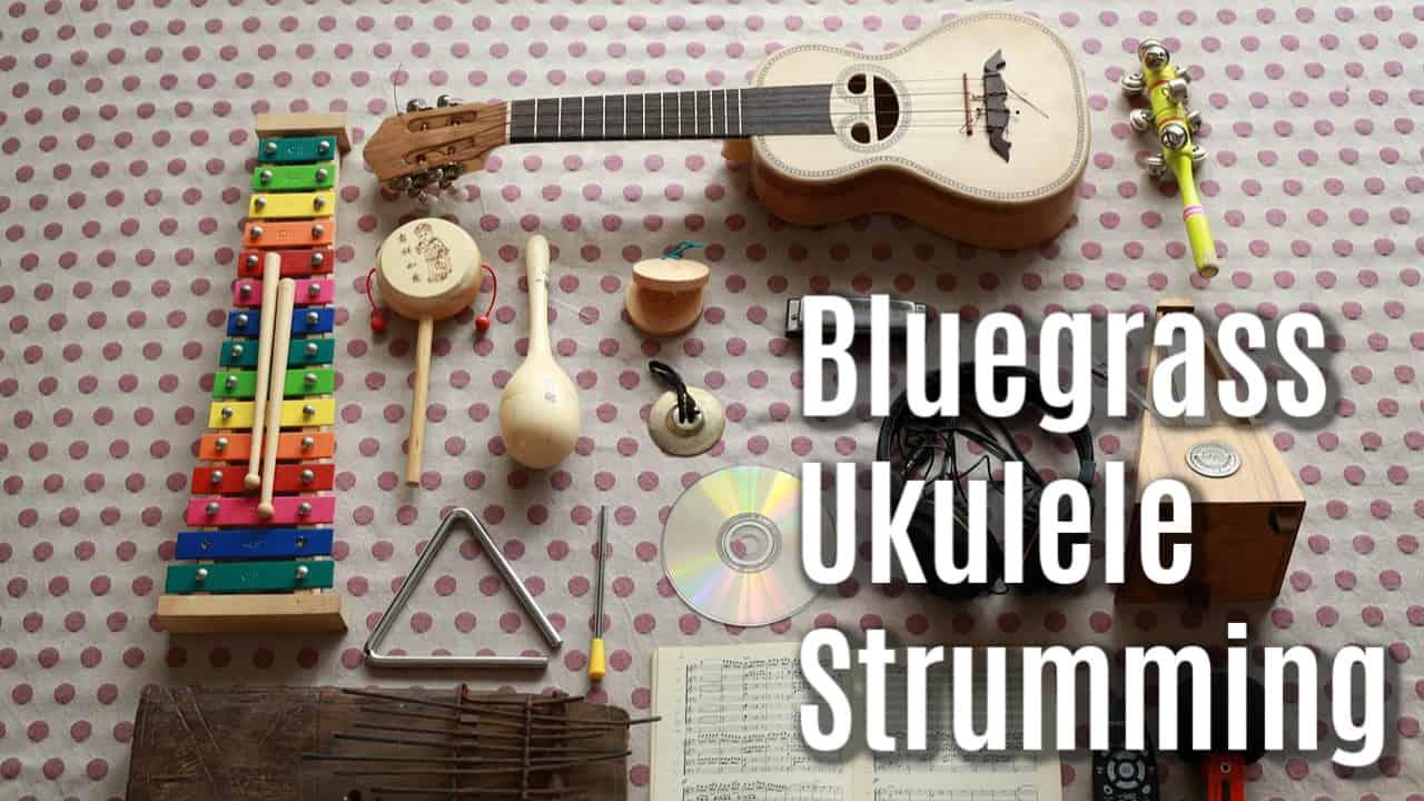 bluegrass ukulele strumming