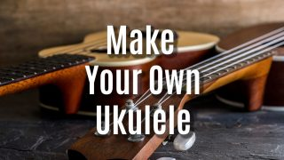 Make your own Ukulele – Best Ukulele Kits for 2020