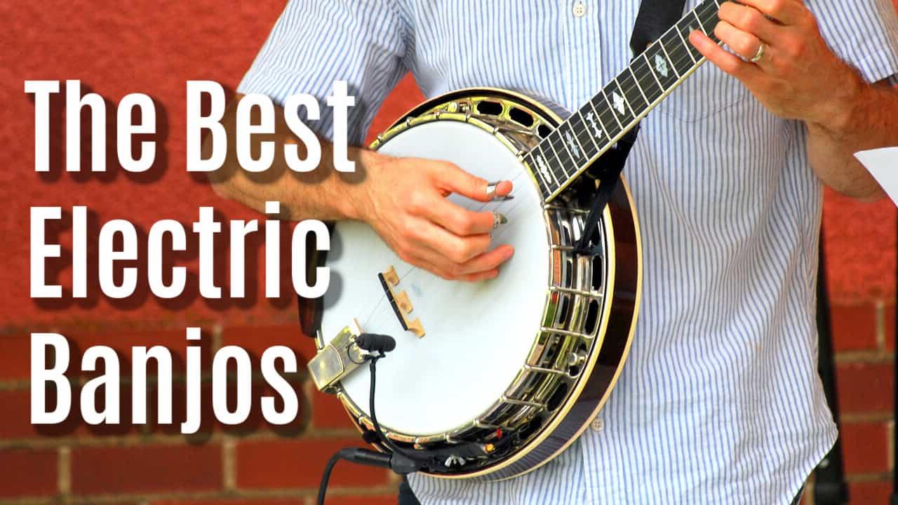 best electric banjo