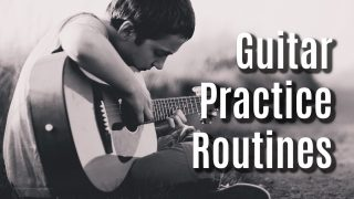 Guitar Practice Routine – Sample Routine Example!