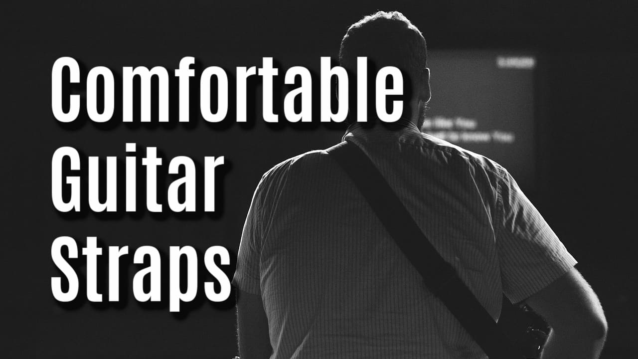best comfortable guitar straps