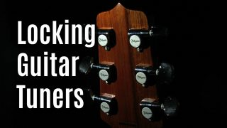 Best Locking Tuners For Every Guitar Type
