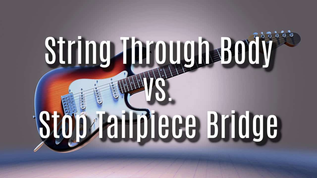 string through body vs stop tailpiece